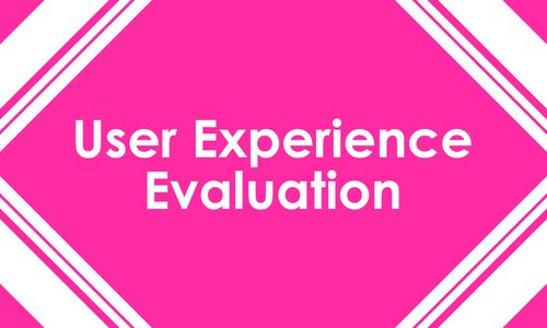 User Experience Evaluation