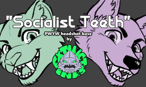 "PWYW ""Socialist Teeth"" base"