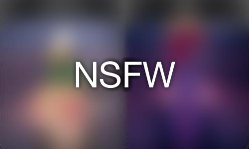 NSFW :: PARTIAL